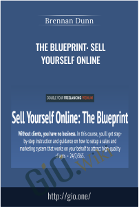 The Blueprint: Sell Yourself Online – Brennan Dunn