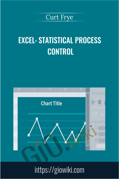 Excel: Statistical Process Control - Curt Frye