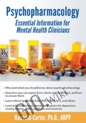 Psychopharmacology: Essential Information for Mental Health Professionals - Kenneth Carter