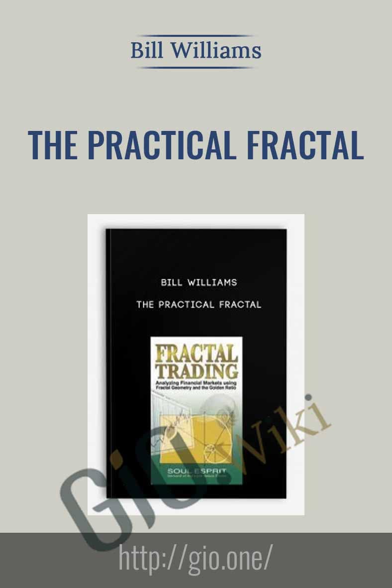 The Practical Fractal - Bill Williams