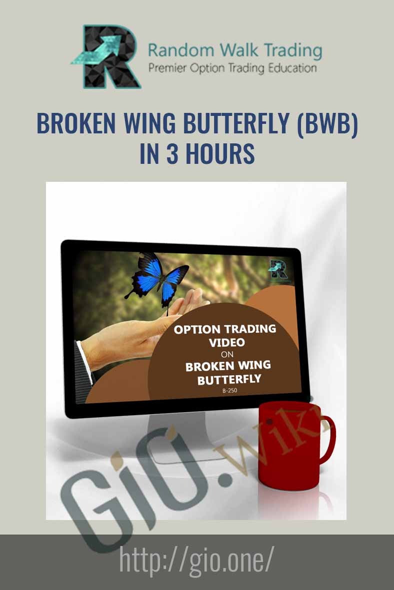 Broken Wing Butterfly (BWB) in 3 Hours - Random Walk Trading