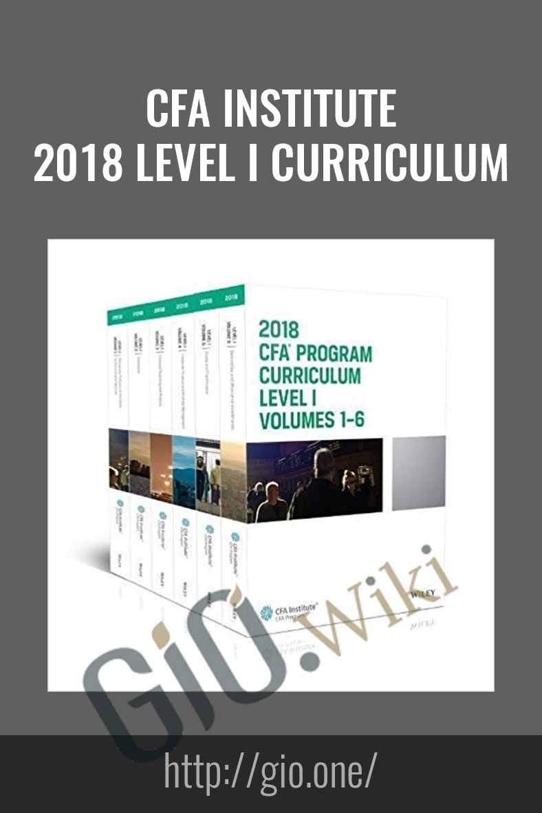CFA Institute – 2018 Level I Curriculum