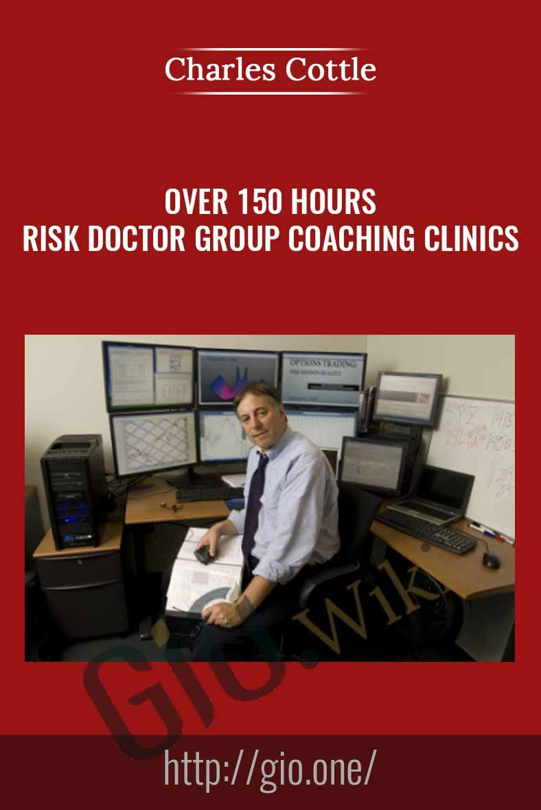 Over 150 Hours Risk Doctor Group Coaching Clinics - Charles Cottle