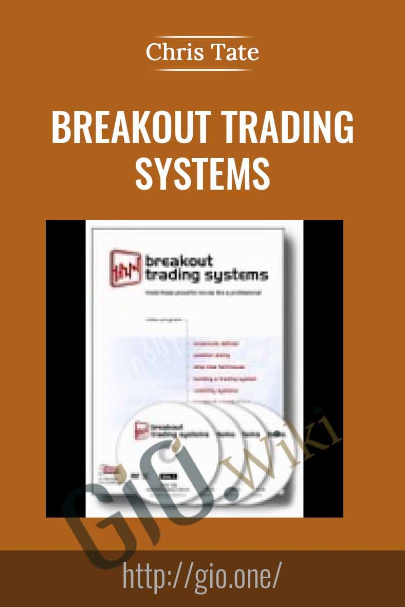 Breakout Trading Systems - Chris Tate
