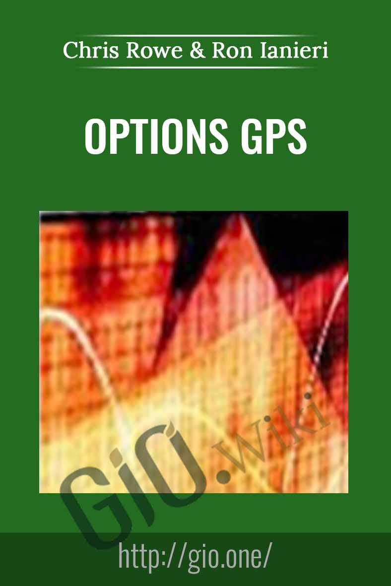 Options GPS - Chris Rowe & Ron Ianieri