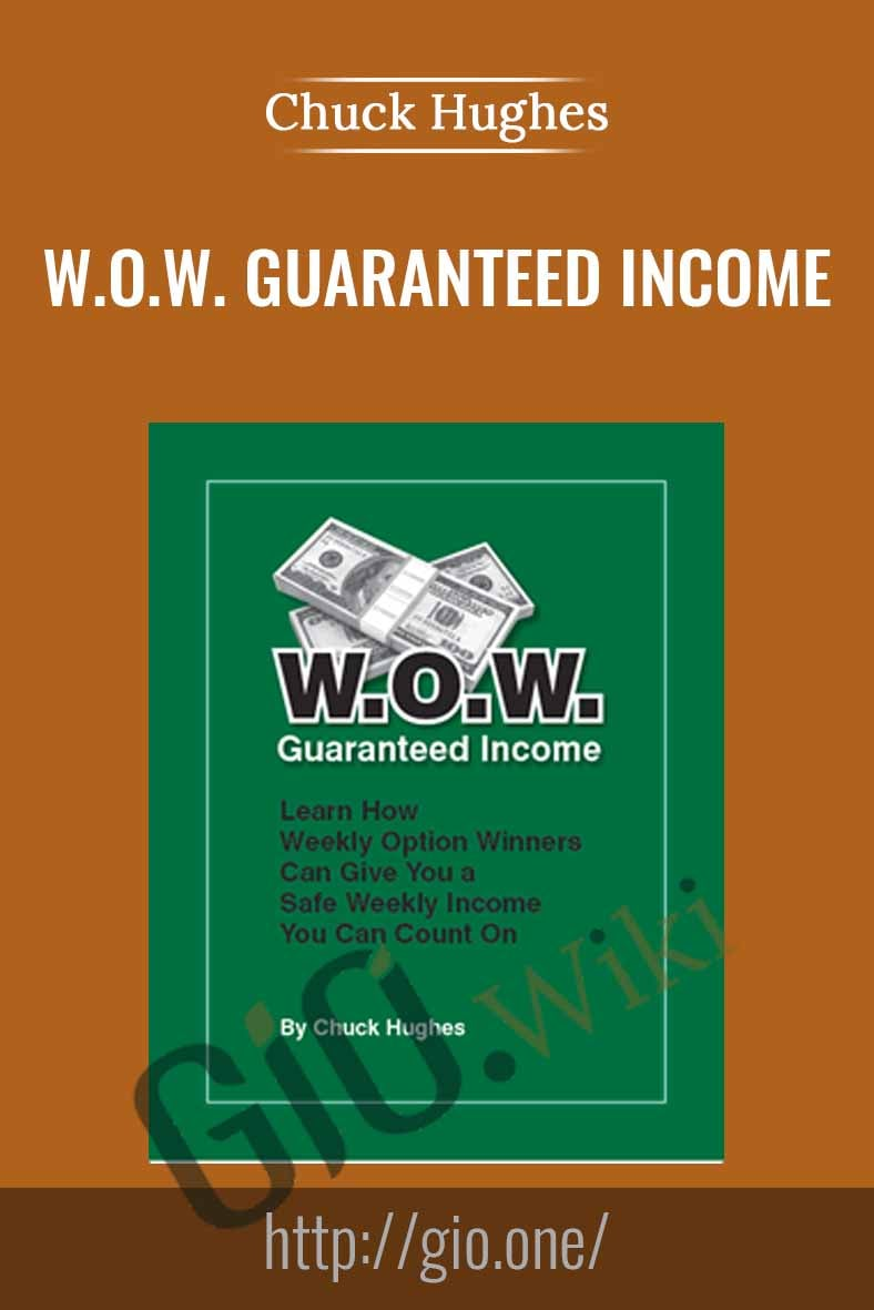 W.O.W. Guaranteed Income [Video(mp4)] – Chuck Hughes