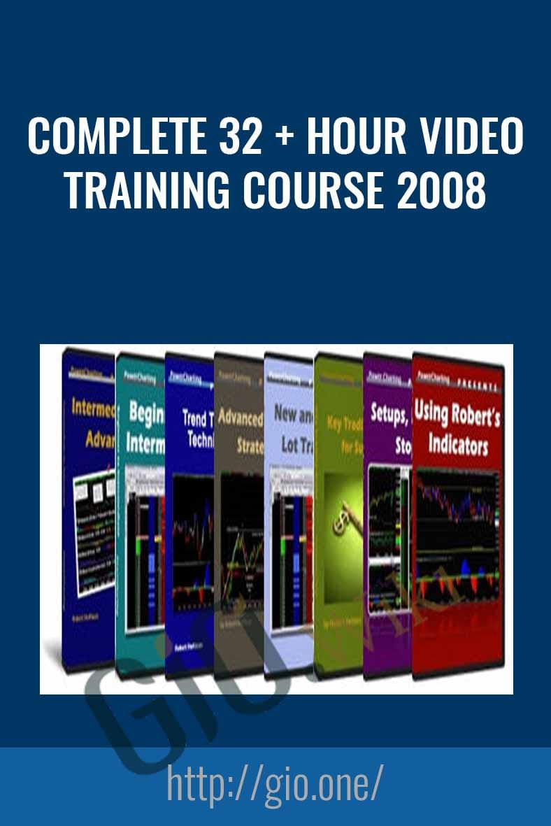 Complete 32 + Hour Video Training Course 2008
