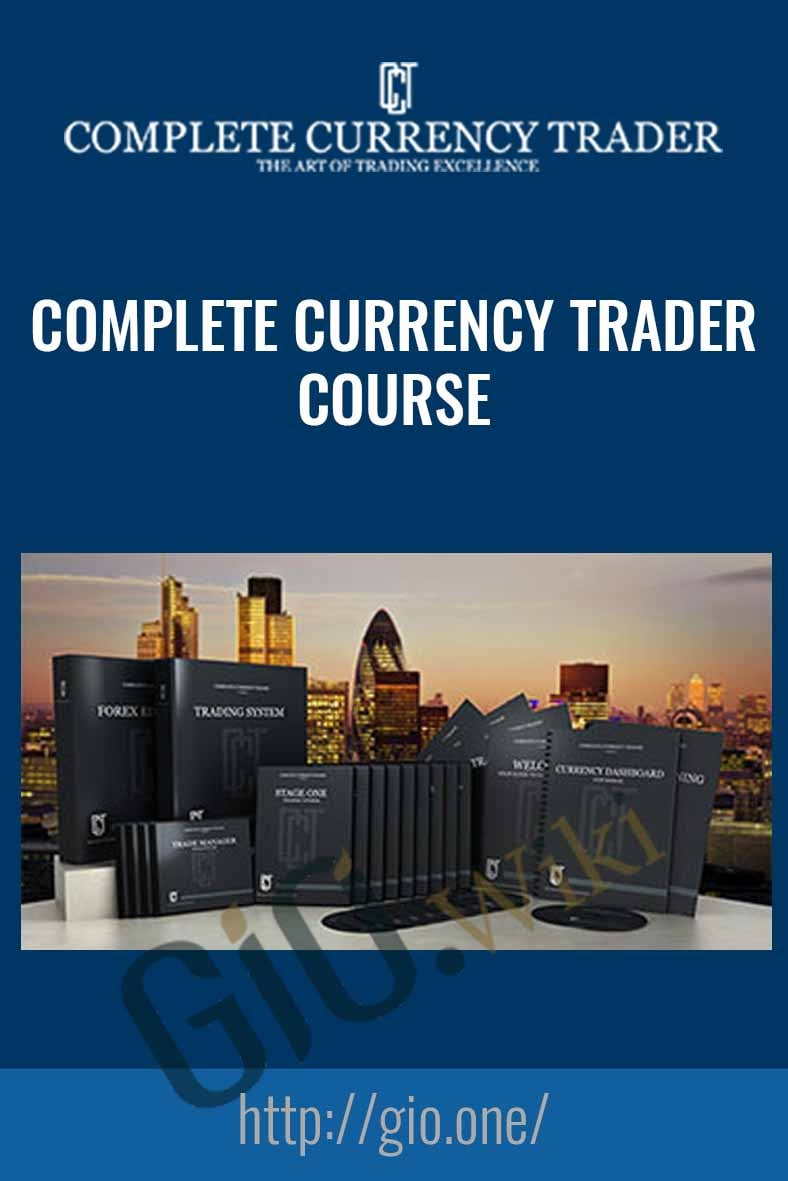 Complete Currency Trader Course