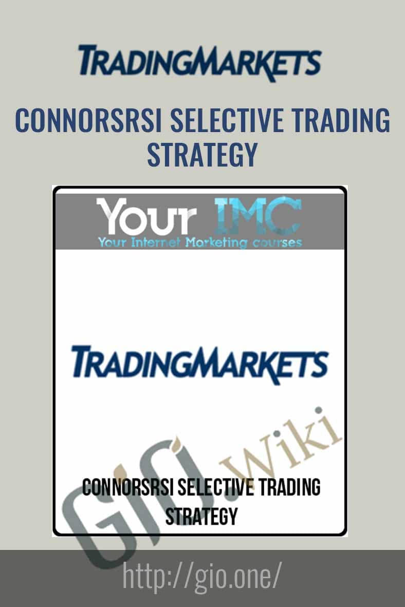 ConnorsRSI Selective Trading Strategy - Trading Markets