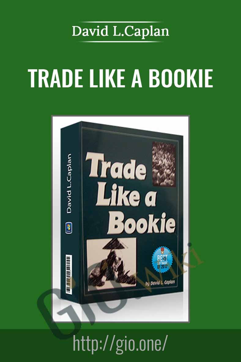 Trade Like a Bookie - David L.Caplan