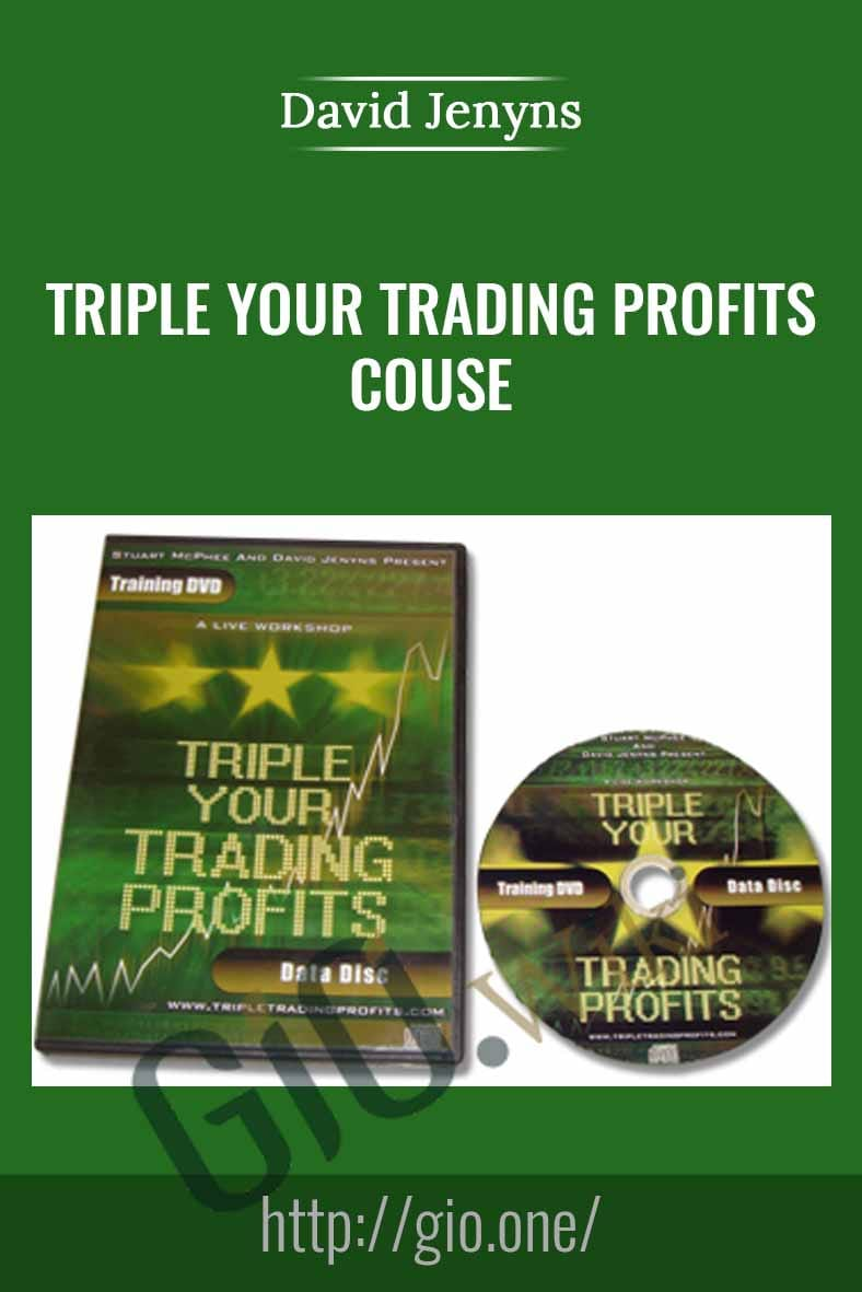 Triple Your Trading Profits Couse - David Jenyns