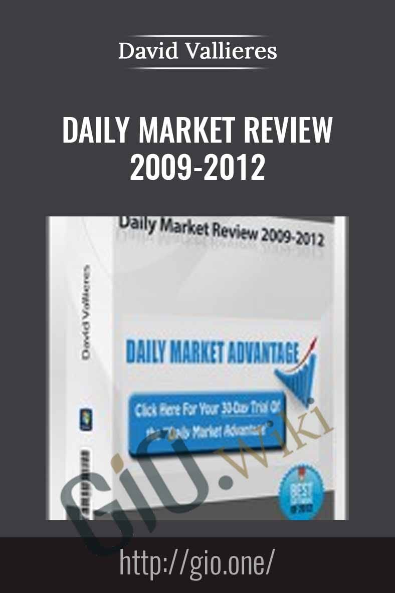 Daily Market Review 2009-2012 - David Vallieres