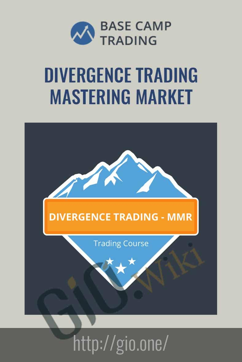 Divergence Trading – Mastering Market Reversals - Base Camp Trading