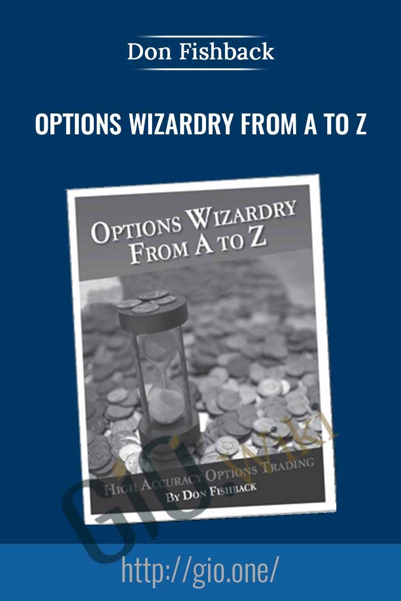 Options Wizardry from A to Z - Don Fishback