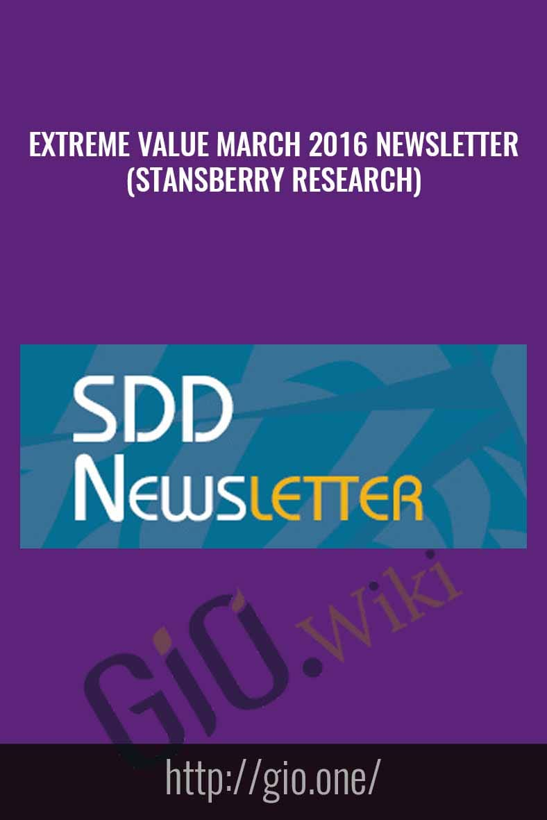 Extreme Value March 2016 Newsletter (Stansberry Research)