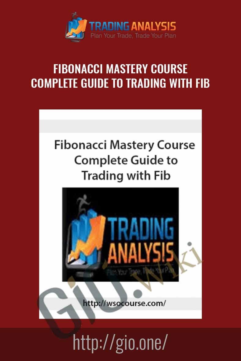 Only $92, Course Fibonacci Mastery Course: Complete Guide to