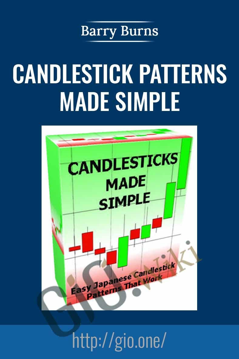 Candlestick Patterns Made Simple - Barry Burns