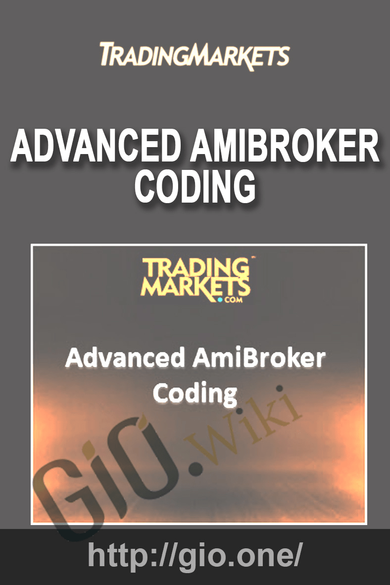 Advanced AmiBroker Coding - Trading Markets