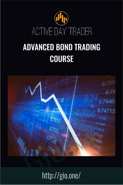 Advanced Bond Trading Course - Activedaytrader