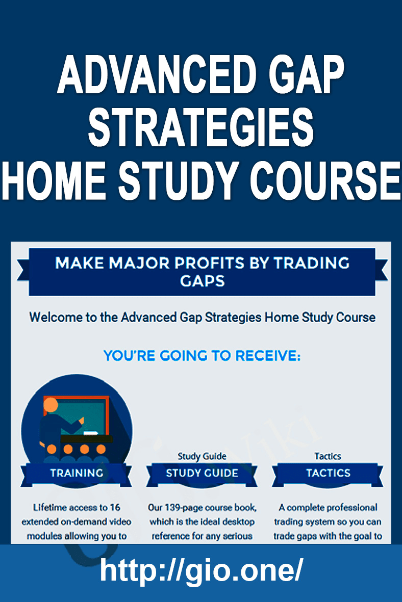 Advanced Gap Strategies Home Study Course - Infusionsoft