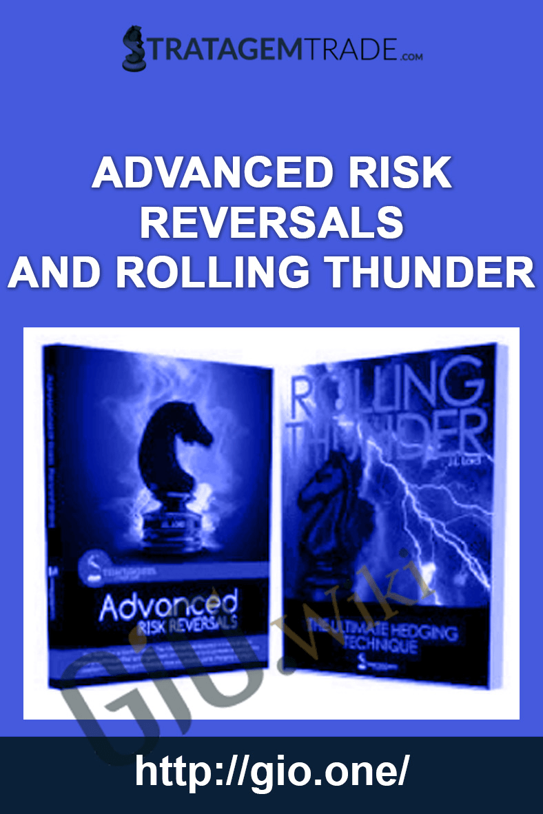 Advanced Risk Reversals and Rolling Thunder - Stratagemtrade