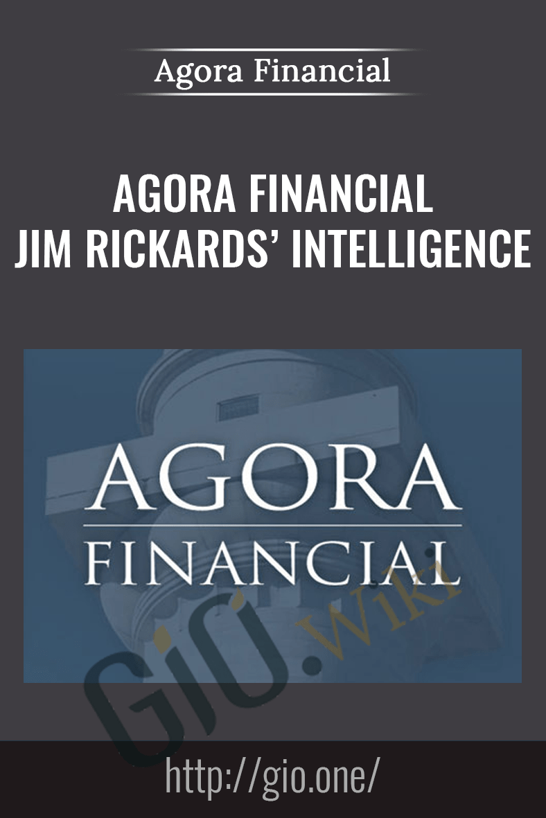 Jim Rickards' Intelligence Triggers - Agora Financial
