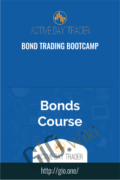 Bond Trading Bootcamp - Activedaytrader