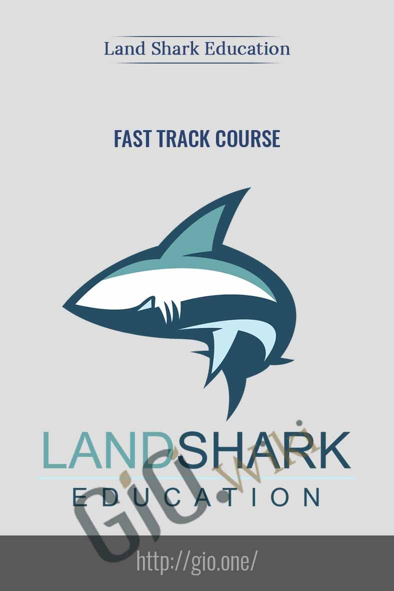Fast Track Course - Land Shark Education