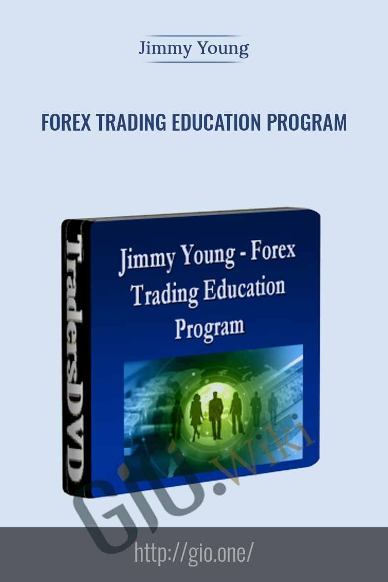 Forex Trading Education Program (Apr-June 2010) - Jimmy Young