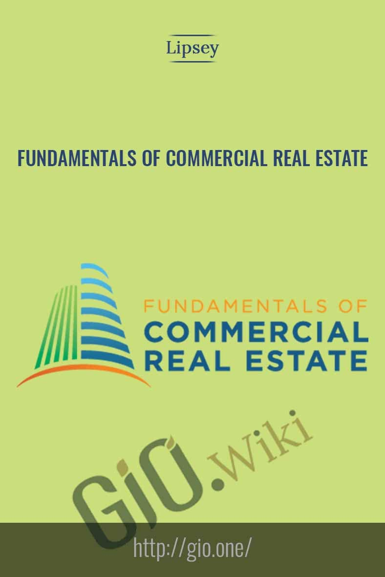 Fundamentals of Commercial Real Estate - Lidsey