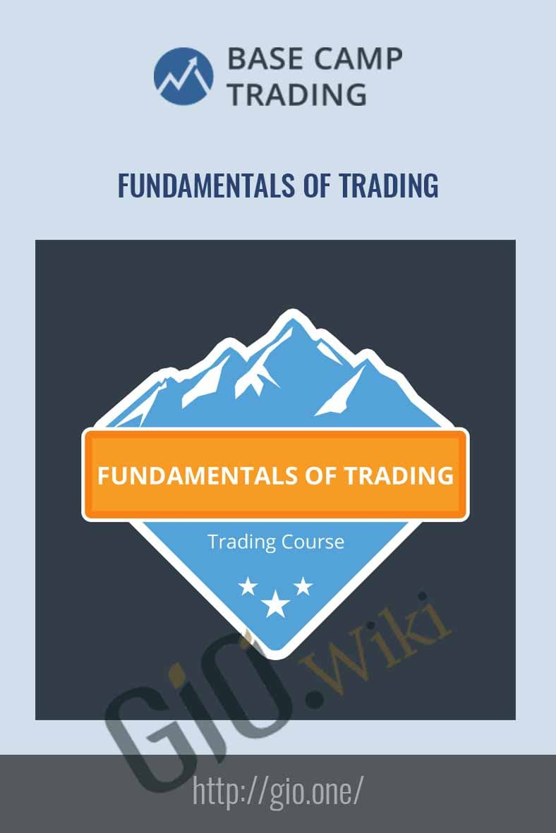 Fundamentals of Trading - Base Camp Trading