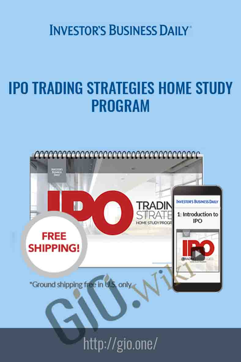 IPO Trading Strategies Home Study Program - Investor's Business Daily