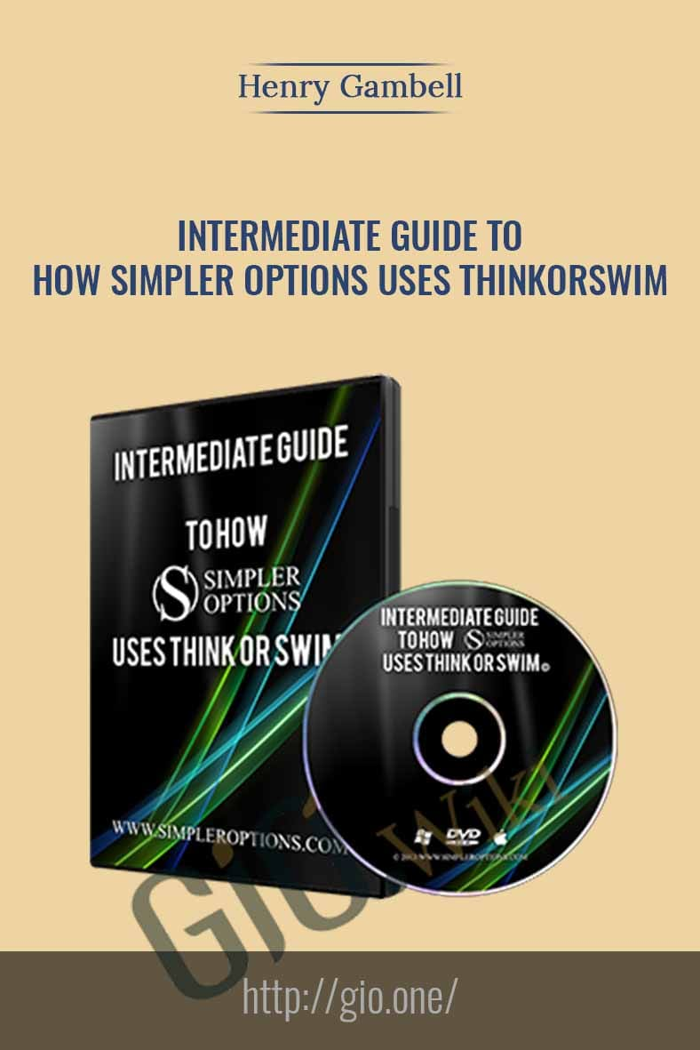 Intermediate Guide To How Simpler Options Uses ThinkorSwim - Henry Gambell
