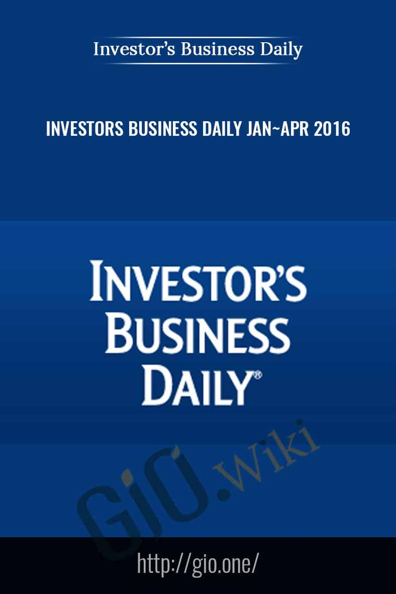 Investors Business Daily Jan ~ Apr 2016