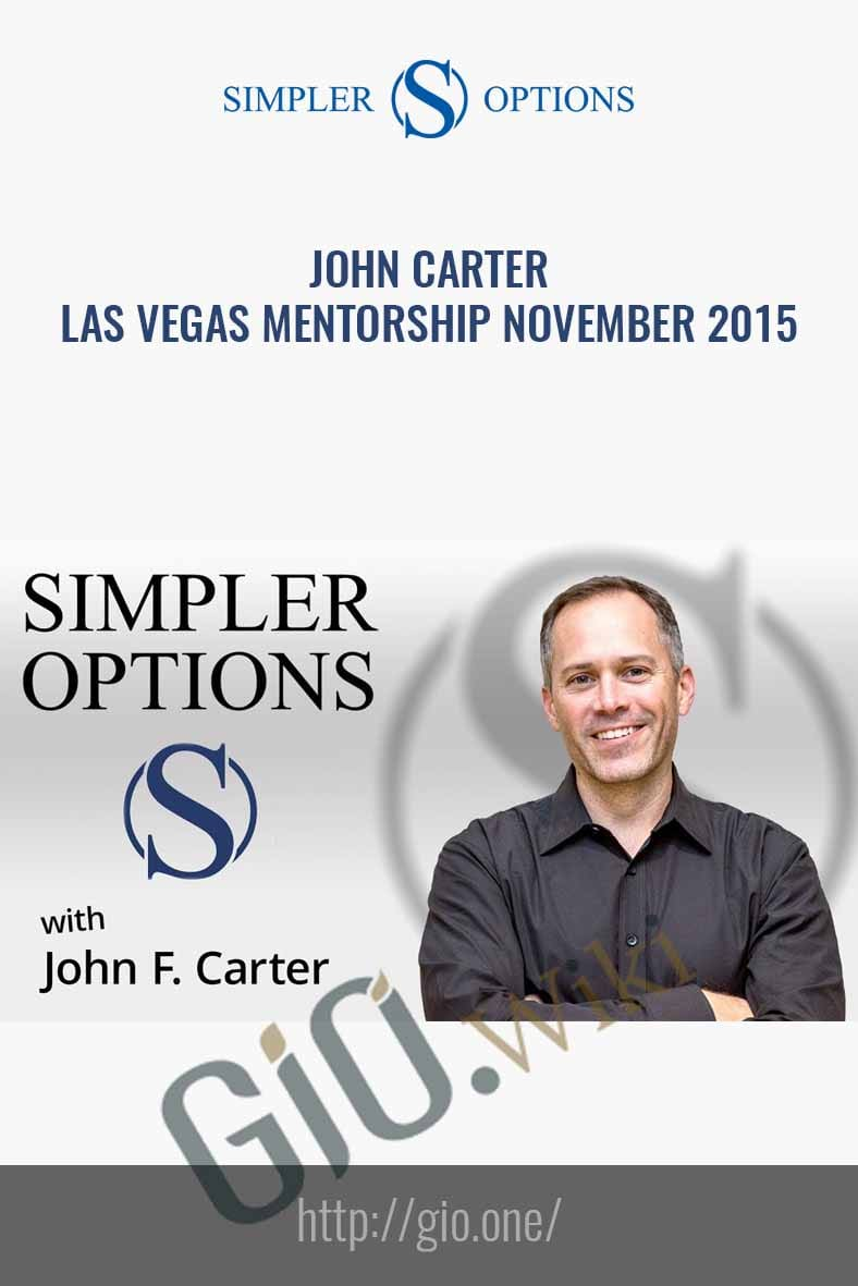 Las Vegas Mentorship November 2015 - John Carter