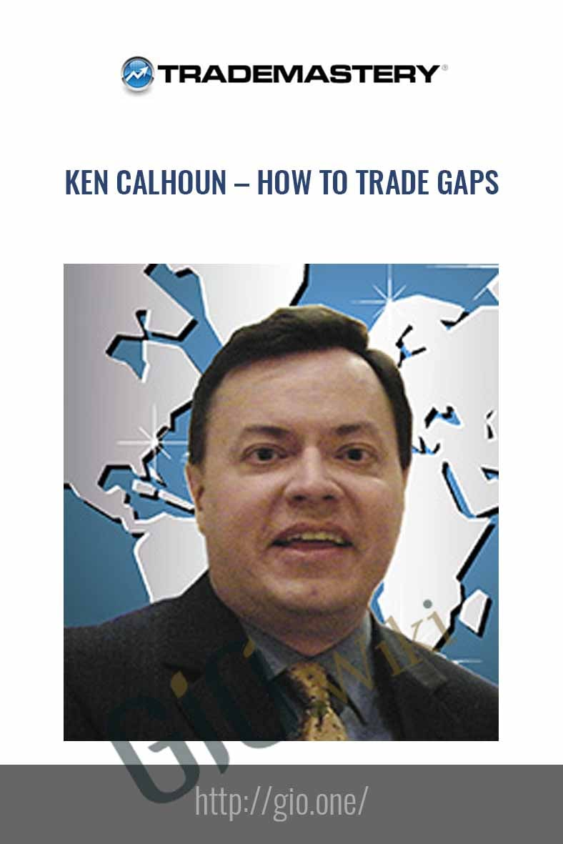 Ken calhoun –  How To Trade Gaps