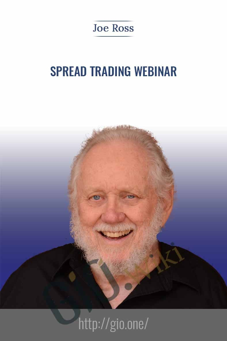 Spread Trading Webinar - Joe Ross