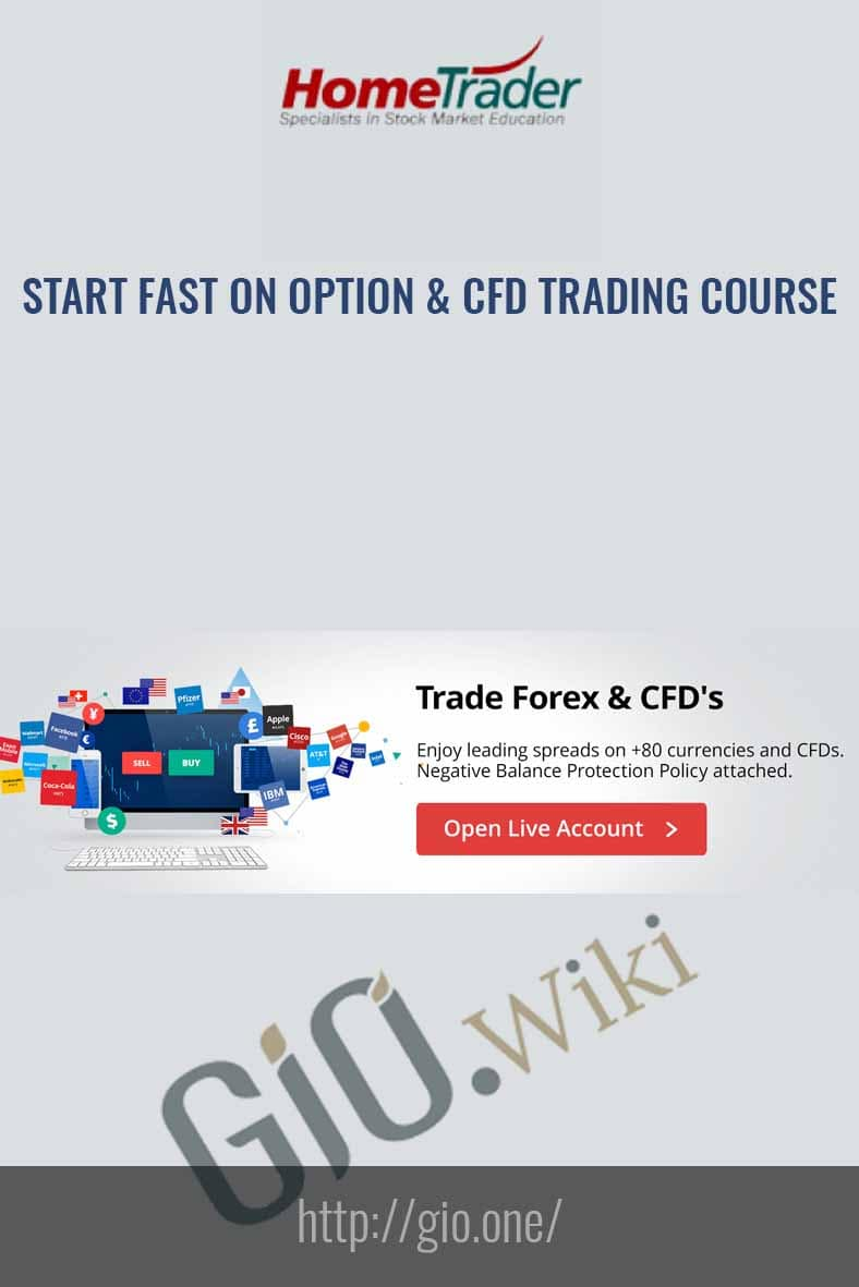 Start Fast On Option & CFD Trading Course - HomeTrader