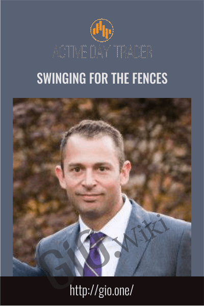 Swinging For The Fences - Activedaytrader