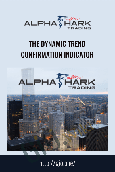 The Dynamic Trend Confirmation Indicator - Alphashark