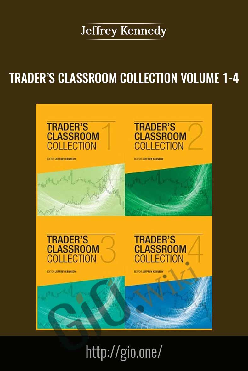 Traders Classroom Collection Volume 1-4 - Jeffrey Kennedy
