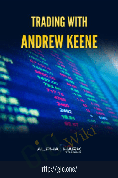 Trading with Andrew Keene, Volume 1 - Alphashark
