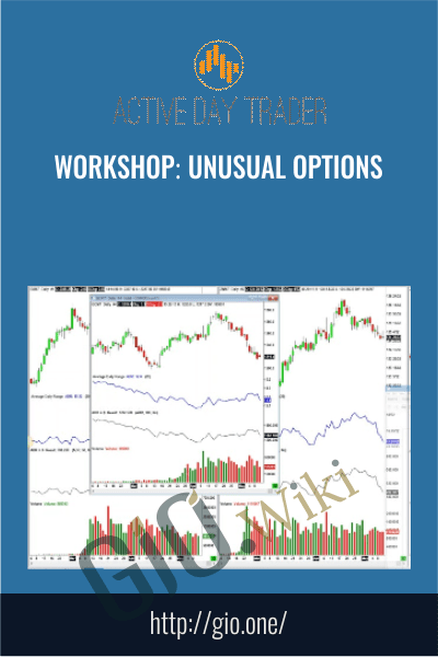 Workshop: Unusual Options – Activedaytrader
