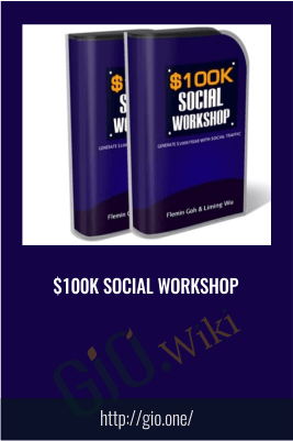 $100k Social Workshop
