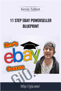 11 Step eBay Powerseller Blueprint - Kevin Talbot
