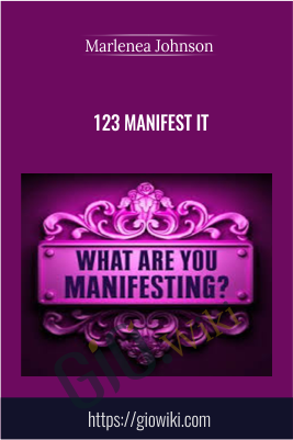 123 Manifest It - Marlenea Johnson