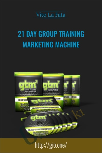 21 Day Group Training Marketing Machine - Vito La Fata