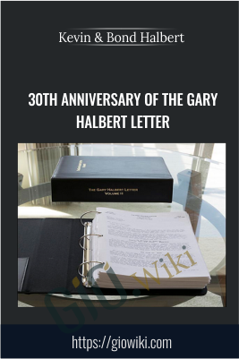 30th Anniversary of The Gary Halbert Letter - Kevin & Bond Halbert