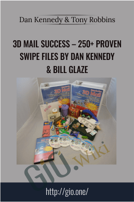 3D Mail Success – 250+ PROVEN SWIPE FILES - Dan Kennedy & Bill Glaze