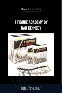 7 Figure Academy by Dan Kennedy